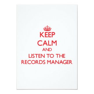 Keep Calm and Listen to the Records Manager 5x7 Paper Invitation Card
