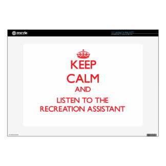 Keep Calm and Listen to the Recreation Assistant Skin For Laptop