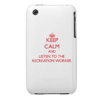 Keep Calm and Listen to the Recreation Worker iPhone 3 Cases