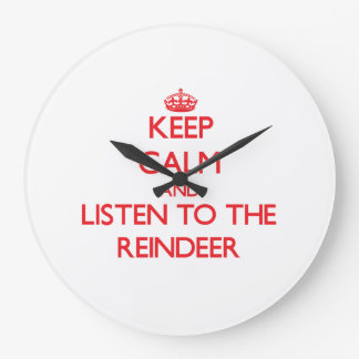 Keep calm and listen to the Reindeer Wall Clocks