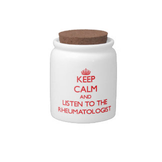Keep Calm and Listen to the Rheumatologist Candy Jar