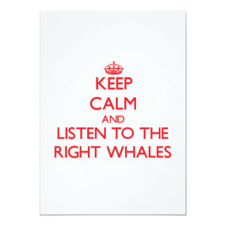 Keep calm and listen to the Right Whales Announcement