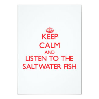 Keep calm and listen to the Saltwater Fish 5x7 Paper Invitation Card