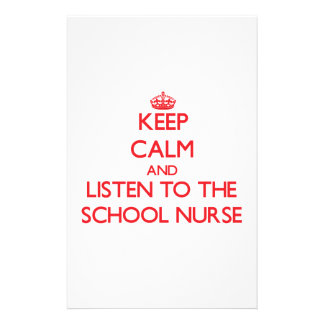 Keep Calm and Listen to the School Nurse Stationery