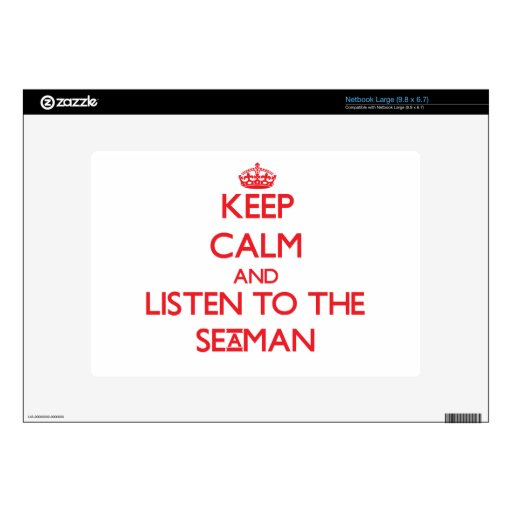 Keep Calm and Listen to the Seaman Netbook Decal