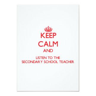 Keep Calm and Listen to the Secondary School Teach Invite