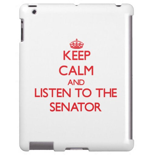 Keep Calm and Listen to the Senator