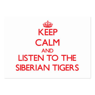 Keep calm and listen to the Siberian Tigers Business Card