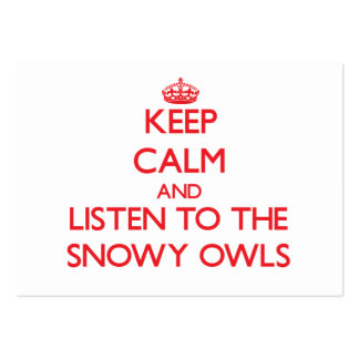 Keep calm and listen to the Snowy Owls Business Card Template