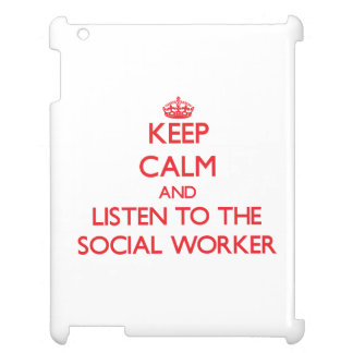 Keep Calm and Listen to the Social Worker iPad Case