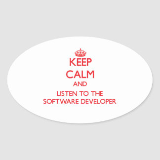 Keep Calm and Listen to the Software Developer Stickers