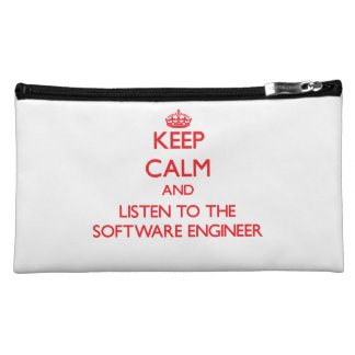 Keep Calm and Listen to the Software Engineer Cosmetic Bag