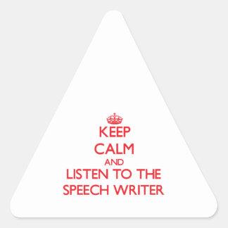 Keep Calm and Listen to the Speech Writer Triangle Sticker