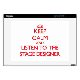 "Keep Calm and Listen to the Stage Designer 15"" Laptop Decal"