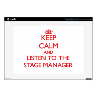 Keep Calm and Listen to the Stage Manager Laptop Skins