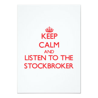 Keep Calm and Listen to the Stockbroker 5x7 Paper Invitation Card