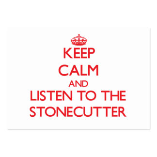 Keep Calm and Listen to the Stonecutter Business Card