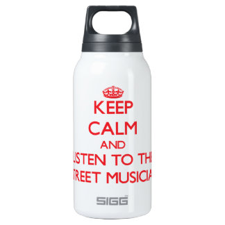 Keep Calm and Listen to the Street Musician SIGG Thermo 0.3L Insulated Bottle