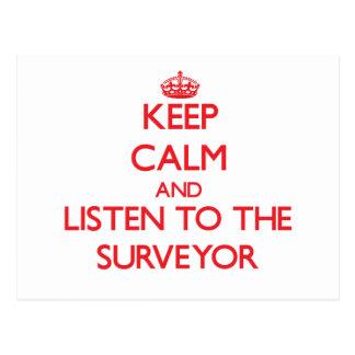 Keep Calm and Listen to the Surveyor Postcard