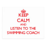 Keep Calm and Listen to the Swimming Coach Postcard