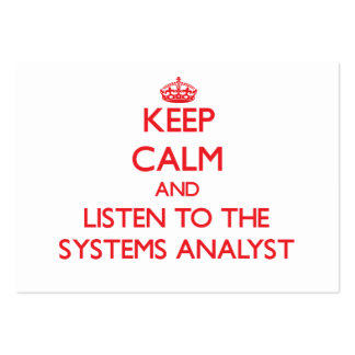 Keep Calm and Listen to the Systems Analyst Business Cards