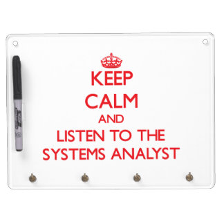 Keep Calm and Listen to the Systems Analyst Dry-Erase Whiteboard