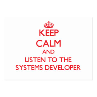 Keep Calm and Listen to the Systems Developer Business Card Template