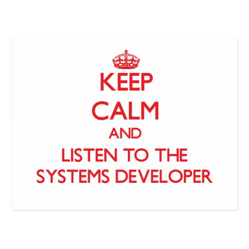 Keep Calm and Listen to the Systems Developer Postcards