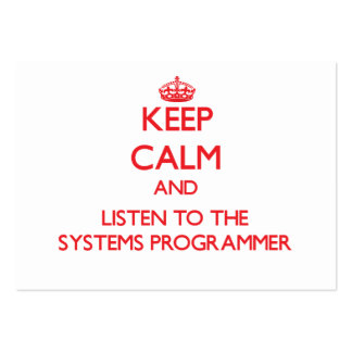 Keep Calm and Listen to the Systems Programmer Business Cards