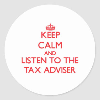 Keep Calm and Listen to the Tax Adviser Sticker