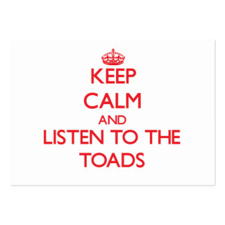 Keep calm and listen to the Toads Large Business Cards (Pack Of 100)