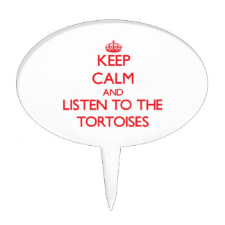 Keep calm and listen to the Tortoises Cake Pick