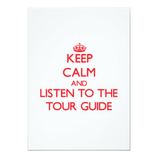 Keep Calm and Listen to the Tour Guide Invitations