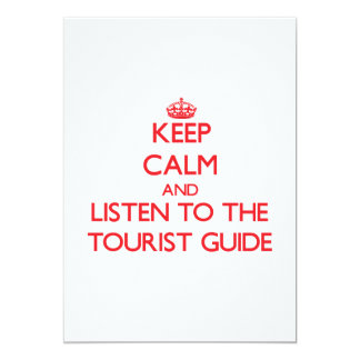Keep Calm and Listen to the Tourist Guide Custom Announcement