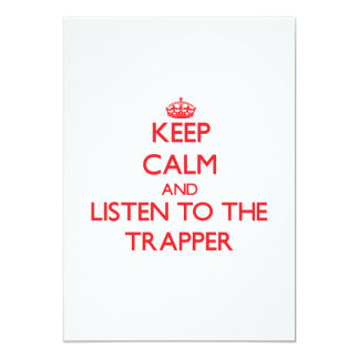 Keep Calm and Listen to the Trapper Personalized Announcements