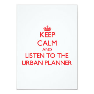 Keep Calm and Listen to the Urban Planner Card