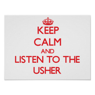 Keep Calm and Listen to the Usher Poster