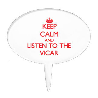 Keep Calm and Listen to the Vicar Cake Topper