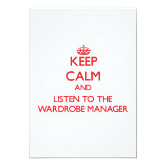 Keep Calm and Listen to the Wardrobe Manager Invite