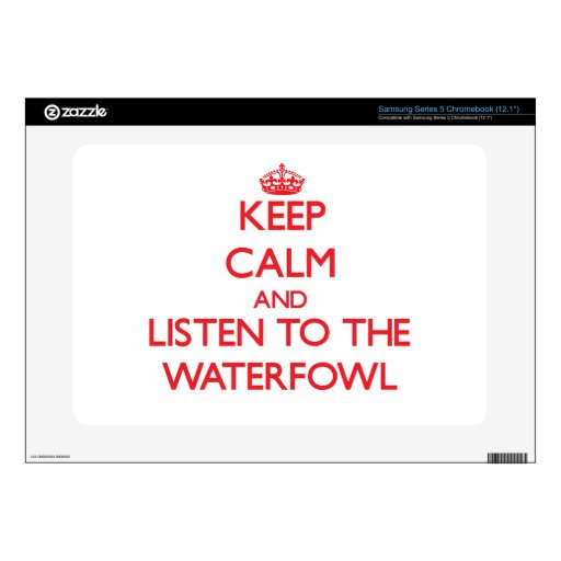 Keep calm and listen to the Waterfowl Samsung Chromebook Decal