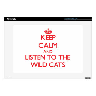 """Keep calm and listen to the Wild Cats Skins For 15"""" Laptops"""