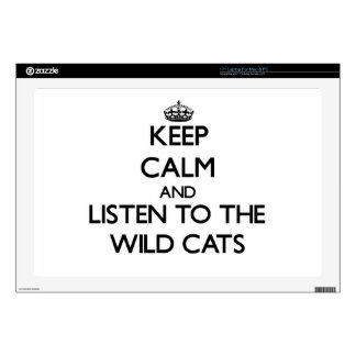 Keep calm and Listen to the Wild Cats Laptop Decals