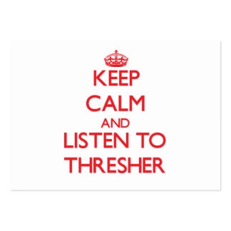 Keep calm and listen to THRESHER Business Card Template