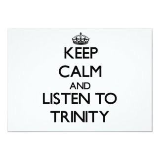 Keep Calm and listen to Trinity 5x7 Paper Invitation Card