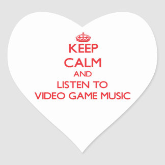 Keep calm and listen to VIDEO GAME MUSIC Heart Stickers