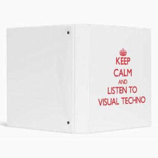 Keep calm and listen to VISUAL TECHNO Vinyl Binders