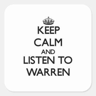 Keep calm and Listen to Warren Stickers