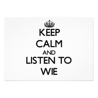 Keep calm and Listen to Wie Personalized Announcement