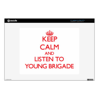 Keep calm and listen to YOUNG BRIGADE Decal For Laptop