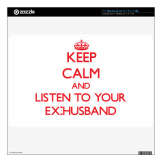 """Keep Calm and Listen to your Ex-Husband 11"""" MacBook Air Decals"""